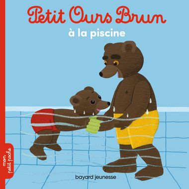Couverture de «Petit Ours Brun à la piscine»