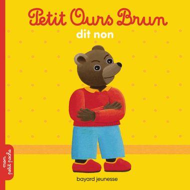Couverture de «Petit Ours Brun dit non»