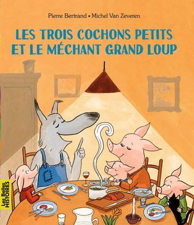 Couverture de «Les trois cochons petits et le méchant grand loup»