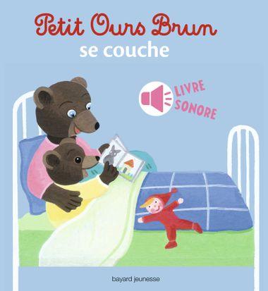 Couverture de «Petit Ours Brun se couche – livre sonore»