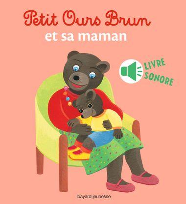 Couverture de «Petit Ours Brun et sa maman – livre sonore»