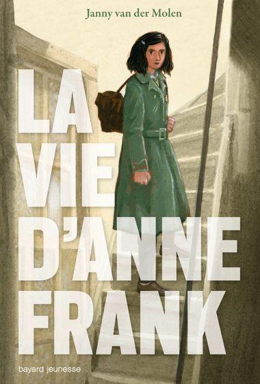 Couverture de «La vie d'Anne Franck»