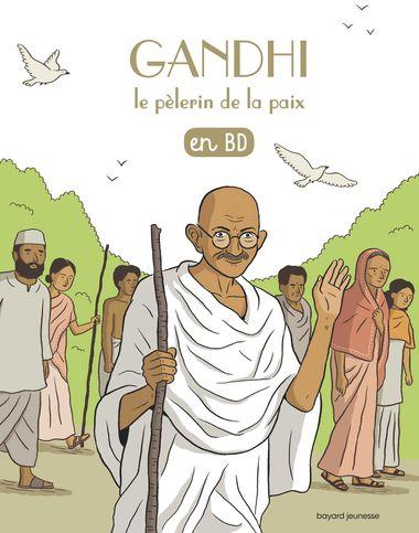 Couverture de «Gandhi, le pèlerin de la paix, en BD»