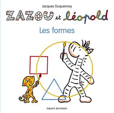 Couverture de «Zazou et Léopold – Les formes»