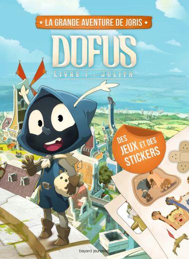 Couverture de «Le cahier d'activités Dofus – Livre 1 Julith»
