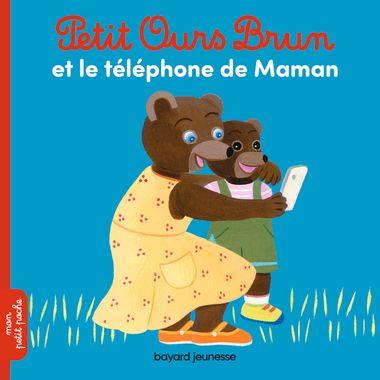 Couverture de «Petit Ours Brun et le téléphone de Maman»