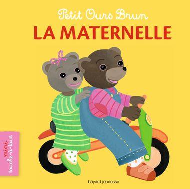 Couverture de «Petit Ours Brun mini touche-à-tout – La maternelle»