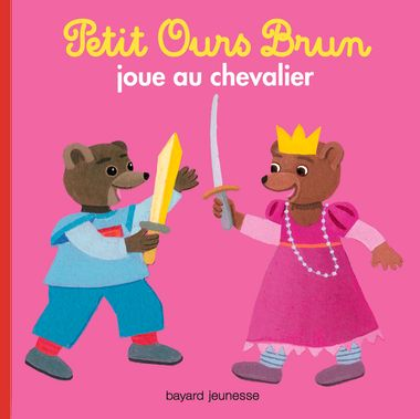 Couverture de «Petit Ours Brun joue au chevalier»