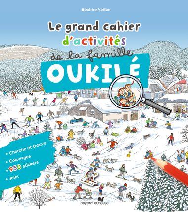 Couverture de «Le grand cahier d'activités de la famille Oukilé : hiver»