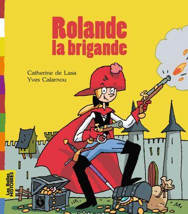 Couverture de «Rolande la brigande»