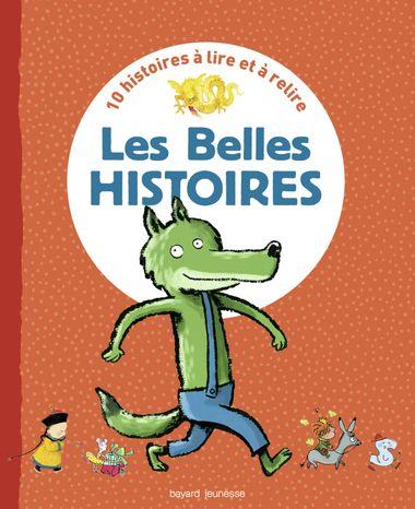 Couverture de «Recueil Les Belles Histoires»