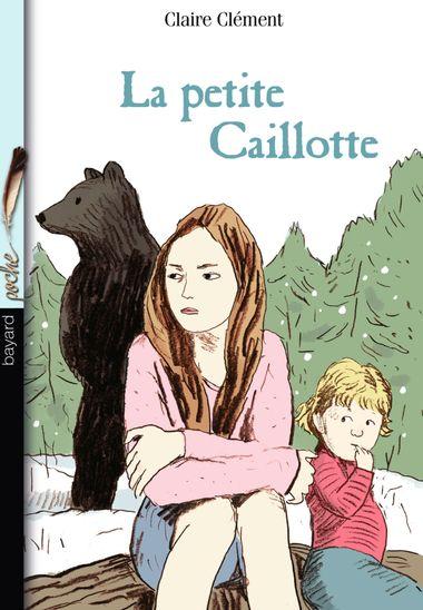 Couverture de «La petit Caillotte»