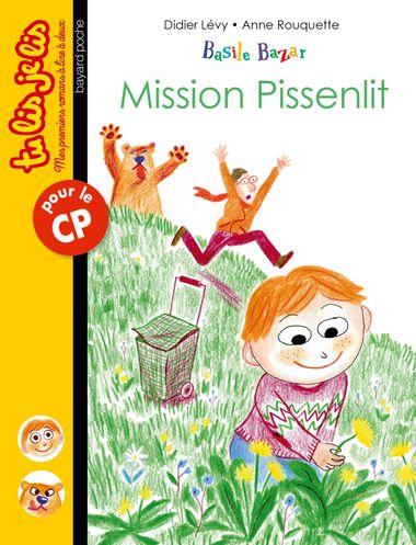 Couverture de «Mission pissenlit»
