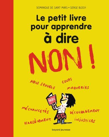 Couverture de «Le petit livre pour apprendre à dire NON !»