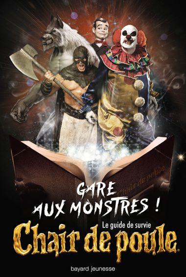 Couverture de «Gare aux monstres ! Le guide de survie Chair de poule»