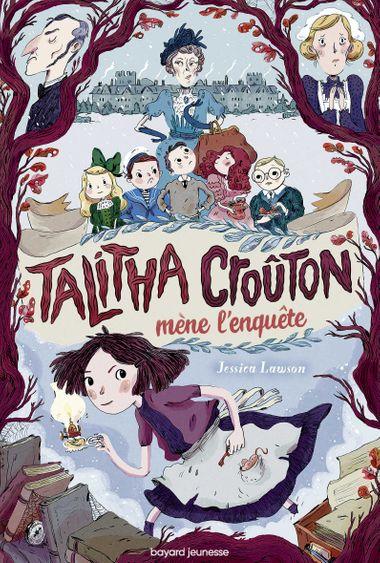 Couverture de «Talitha Crouton mène l'enquête»