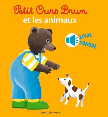 Couverture de «Petit Ours Brun et les animaux – livre sonore»