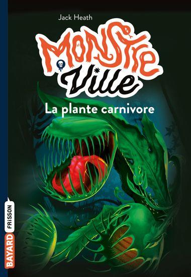 Couverture de «La plante carnivore»