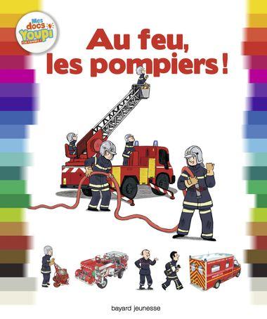 Couverture de «Au feu, les pompiers !»