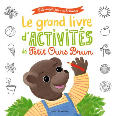 Couverture de «Le grand livre d'activités du printemps de Petit Ours Brun»