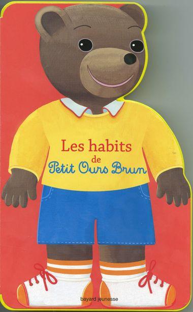 Couverture de «Les habits de Petit Ours Brun»