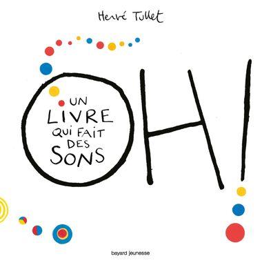 Couverture de «Oh! Un livre qui fait des sons»