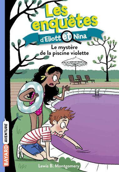 Couverture de «Le mystère de la piscine violette»