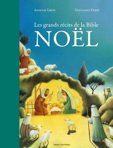 Couverture de «Les grands récits de la Bible – Noël»