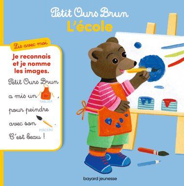 Couverture de «Petit Ours Brun, Lis avec moi – L'école»