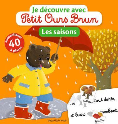 Couverture de «Je découvre les saison avec Petit Ours Brun»
