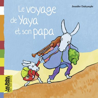 Couverture de «Le voyage de Yaya et son papa»