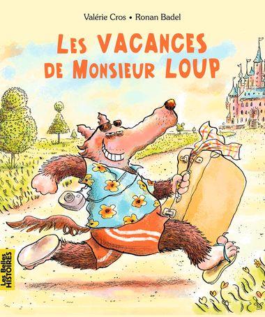 Couverture de «Les vacances de Monsieur Loup»
