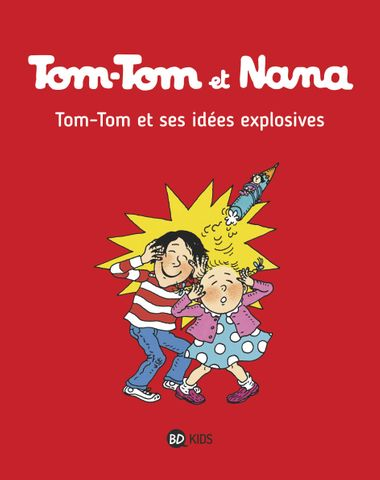 Couverture de «Tom-Tom et ses idées explosives»