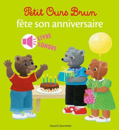 Couverture de «Petit Ours Brun fête son anniversaire – livre sonore»