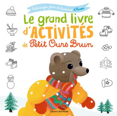 Couverture de «Le grand livre d'activités d'hiver de Petit Ours Brun»