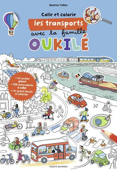 Couverture de «Colle et colorie les transports avec la famille Oukilé»