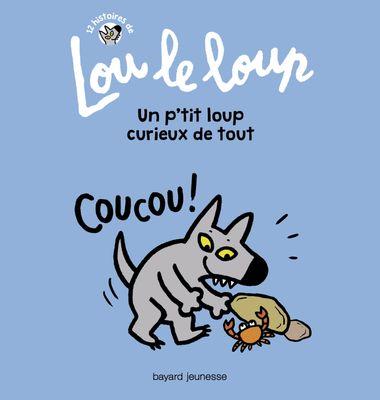 Couverture de «Lou le loup Un petit loup curieux de tout»