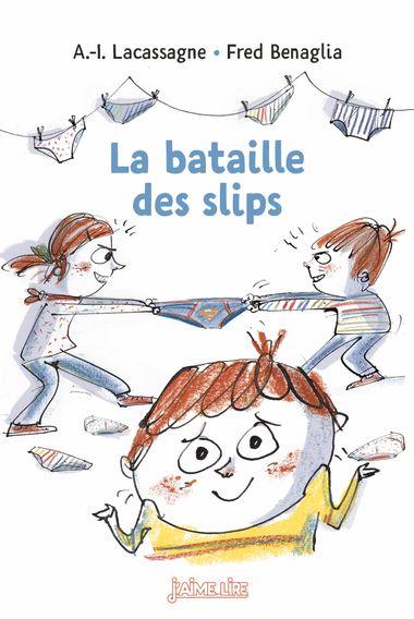 Couverture de «La bataille des slips»
