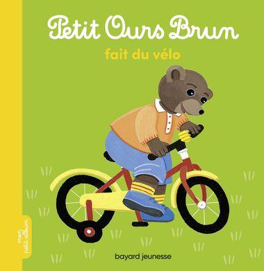 Couverture de «Petit Ours Brun fait du vélo»