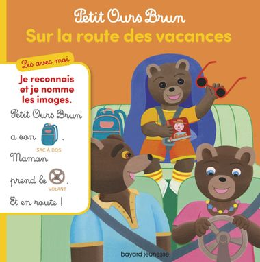 Couverture de «Petit Ours Brun, Lis avec moi – Sur la route des vacances»