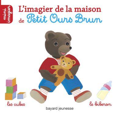 Couverture de «L'imagier de la maison de Petit Ours Brun»