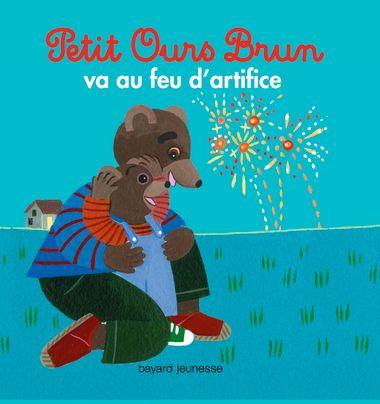 Couverture de «Petit Ours Brun va au feu d'artifice»