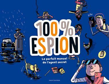 Couverture de «100 %  espion»