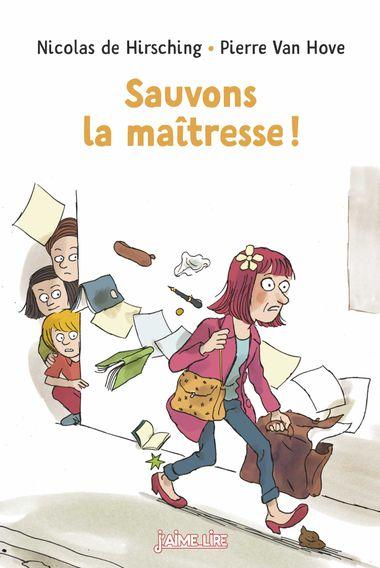 Couverture de «Sauvons la maîtresse !»