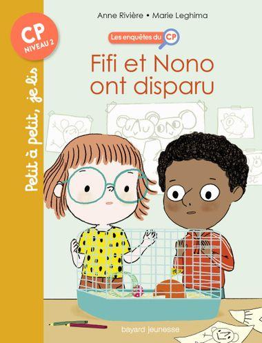 Couverture de «Fifi et Nono ont disparu !»
