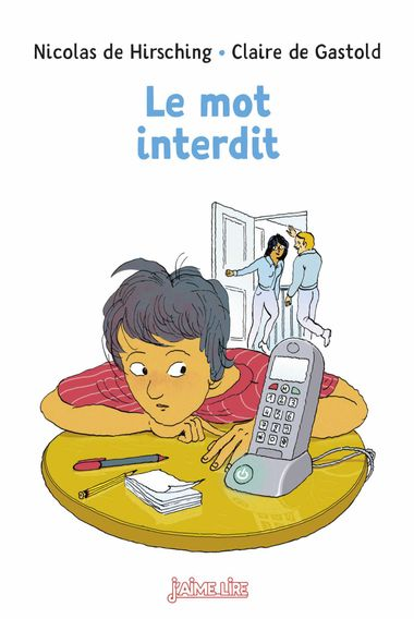 Couverture de « Le mot interdit »