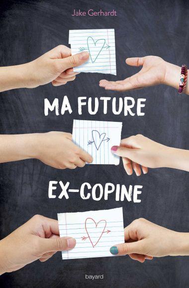 Couverture de «Ma future ex-copine»