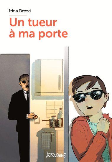 Couverture de «Un tueur à ma porte»