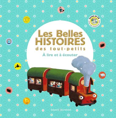 Couverture de «Les Belles histoires des tout-petits à lire et à écouter -Recueil»