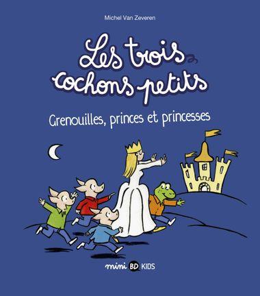 Couverture de «Grenouilles, princes et princesses»